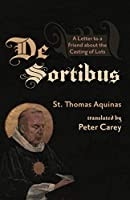 De Sortibus: A Letter to a Friend about the Casting of Lots