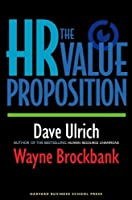 The HR Value Proposition by David Ulrich Wayne Brockbank(2005-06-01)