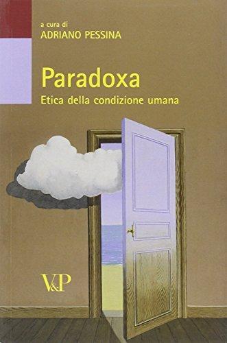 Paradoxa. Etica della condizione umana