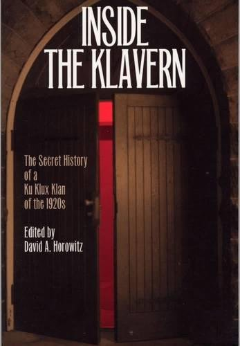Inside the Klavern: The Secret History of a Ku Klux Klan of the 1920s