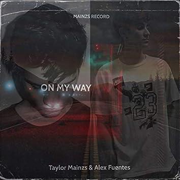 On My Way (feat. Alex Fuentes)