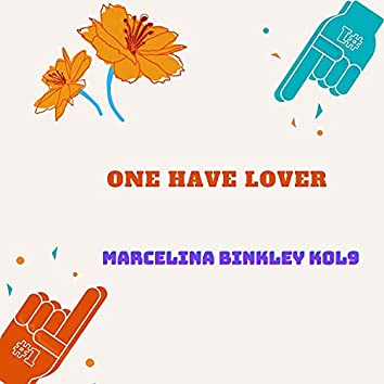 One Have Lover