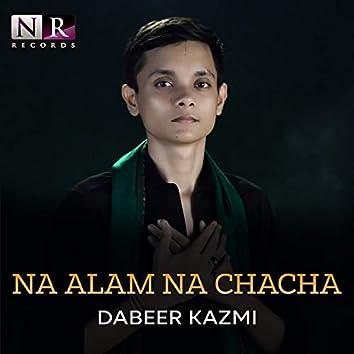 Na Alam Na Chacha - Single