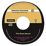 The Road Ahead CD Pack (Book &  CD) (Penguin Readers (Graded Readers))