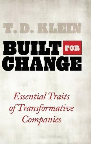 Built for Change: Essential Traits of Transformative Companies (English Edition)