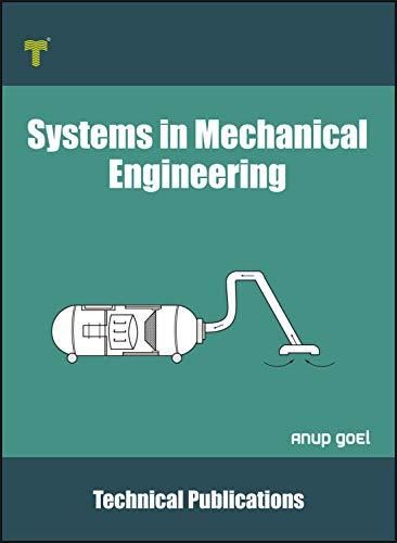 Systems in Mechanical Engineering: Fundamentals and Applications (English Edition)