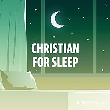 Christian for Sleep