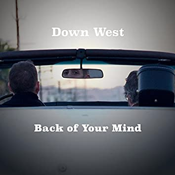 Back of Your Mind