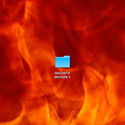 MACHETE MIXTAPE 4 [Explicit]