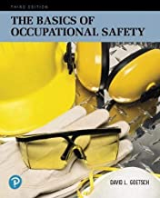 The Basics of Occupational Safety (What's New in Trades & Technology)