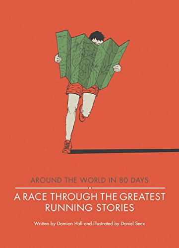A Race Through the Greatest Running Stories (Around the World in 80 Days)