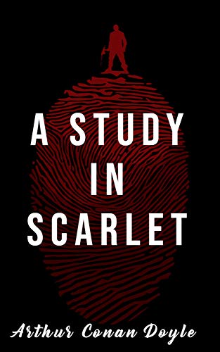 A Study In Scarlet: A detective novel (English Edition)