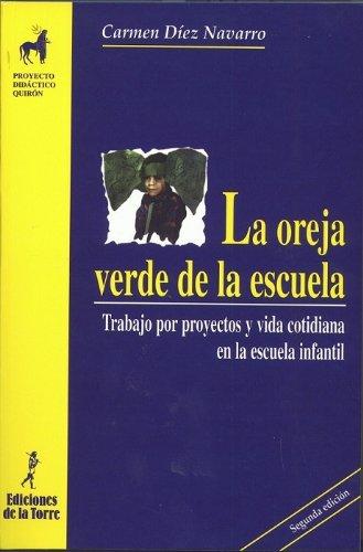 La oreja verde de la escuela eBook: Navarro, Mari Carmen Díez, Jaume Carbonell: Amazon.es: Tienda Kindle