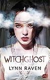 Witchghost: Unwiderstehlich romantische Dark Fantasy