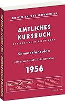 Kursbuch der Deutschen Reichsbahn - Sommerfahrplan 1956: Gueltig vom 3. Juni bis 29. September 1956