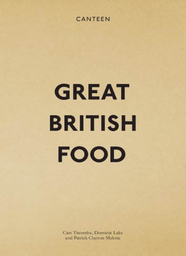 Canteen: Great British Food (English Edition)
