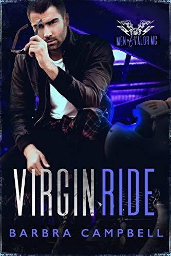 Virgin Ride (Men of Valor MC) by [Barbra Campbell]