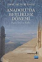 Anadolu'da Beylikler Dönemi -Siyasi Tarih ve Kültür-