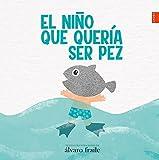 El niño que quería ser pez (Laude)