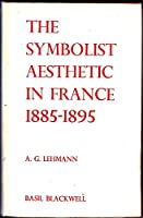 Symbolist Aesthetic in France, 1885-95