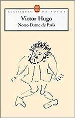 Notre-Dame de Paris, 1482 de Victor Hugo