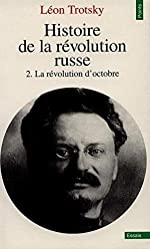 Histoire de la révolution russe. Tome II. La Révolution d'octobre de Leon Trotski