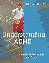 Understanding ADHD: A Workbook for Children and Teens