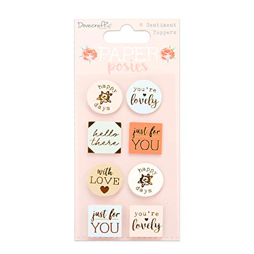 Dovecraft DCTOP165 Paper Posies Sentiment Toppers – 8 Pieces – Gold Foil – Adhesive Backed-For Card Making, Papercraft, Journaling, Scrapbooking and More, Multicolour, One Size