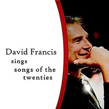 David Francis Sings Songs of the Twenties