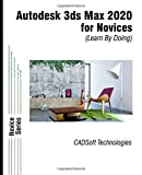Autodesk 3ds Max 2020 for Novices (Learn By Doing) - CADSoft Technologies