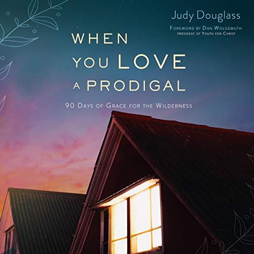 When You Love a Prodigal audiobook cover art