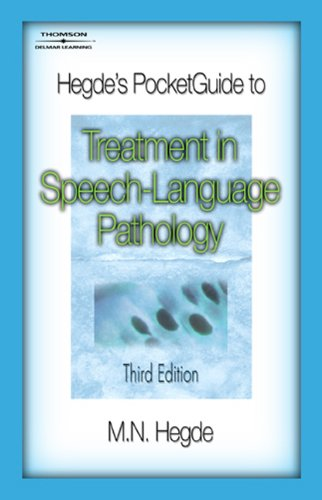 Hegde's PocketGuide to Treatment in Speech-Language...