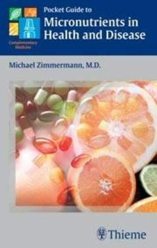 Pocket Guide to Micronutrients in Health and Disease