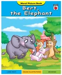 Bert, the Elephant