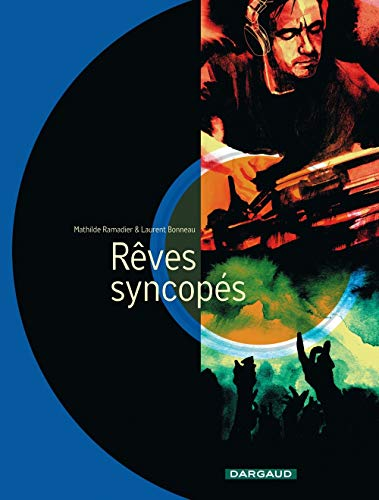 Rêves syncopés - tome 0 - Rêves syncopés - one-shot