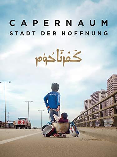 Capernaum: Stadt der Hoffnung