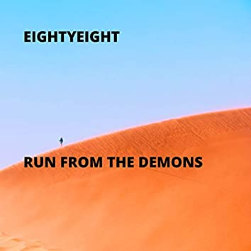 Run from the Demons