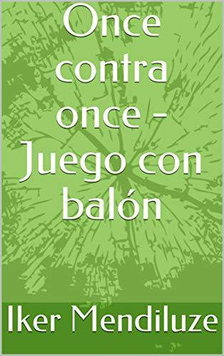 Once contra once - Juego con balón