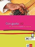 Con gusto A2: Lehr- und Arbeitsbuch + 2 Audio-CDs - Eva M. Lloret Ivorra