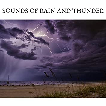 Sounds of Rain and Thunder