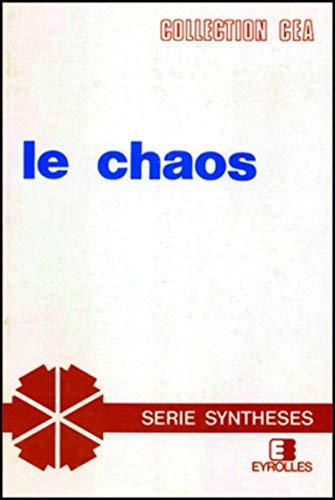 Le Chaos : Théorie et expériences