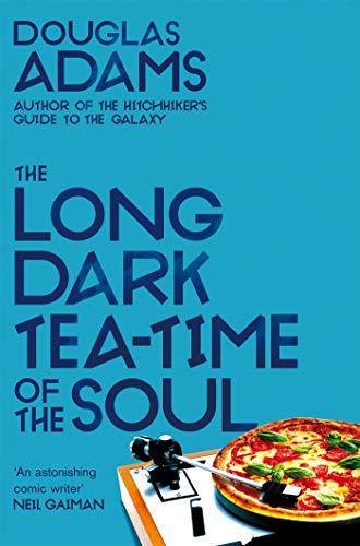 The Long Dark Tea-Time of the Soul: Douglas Adams (Dirk Gently Series Book 2) (English Edition)