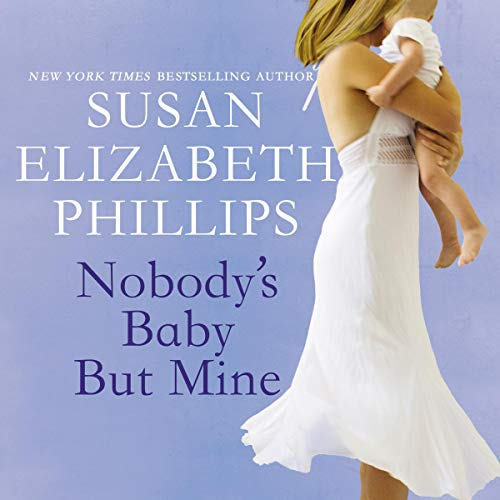 Nobody's Baby But Mine audiobook cover art