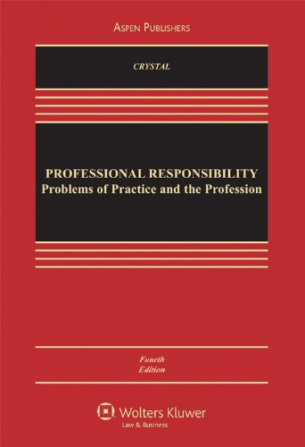 Professional Responsibility: Problems of Practice