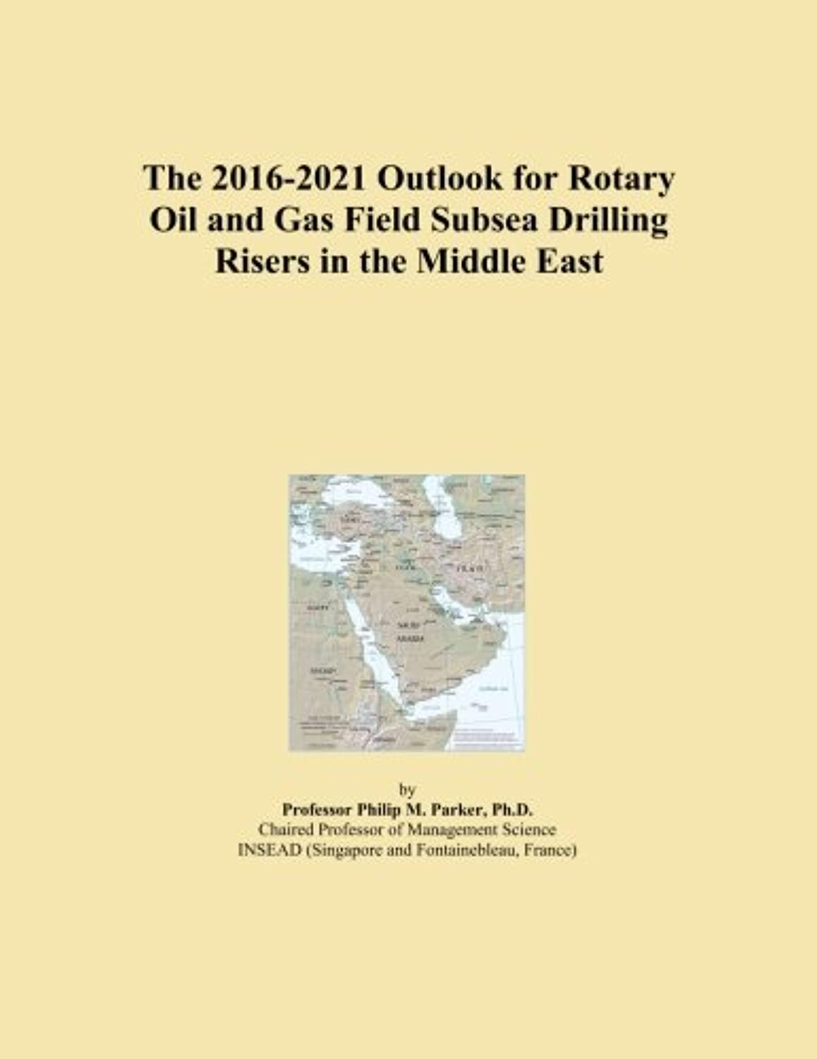 The 2016-2021 Outlook for Rotary Oil and Gas Field Subsea Drilling Risers in the Middle East