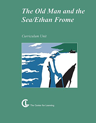 The Old Man and the Sea / Ethan Frome: Ernest Hemingway / Edith Wharton