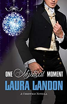 One Mystical Moment: A Laura Landon Novella by [Laura Landon]