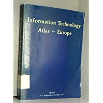 Information Technology Atlas - Europe (Stand Alone)