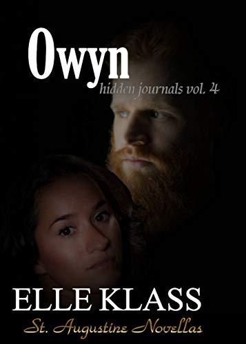 Owyn: St. Augustine Novellas (Hidden Journals)