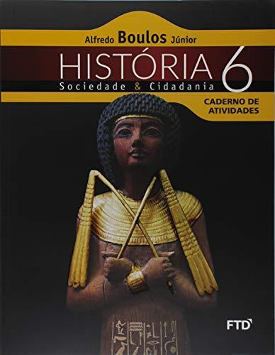 História, Sociedade e Cidadania - 6ª ano: Caderno de Atividades